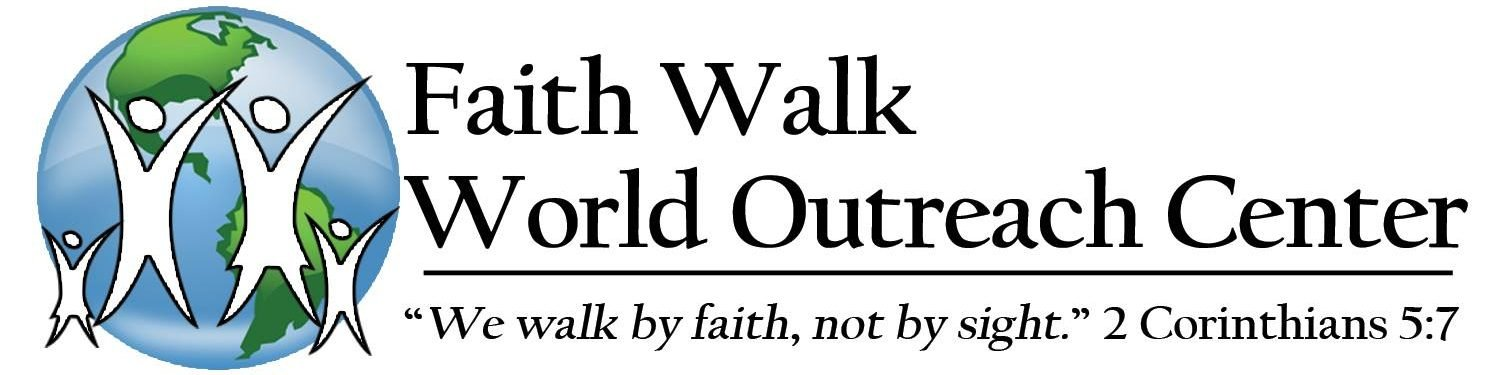 Faith Walk World Outreach Center